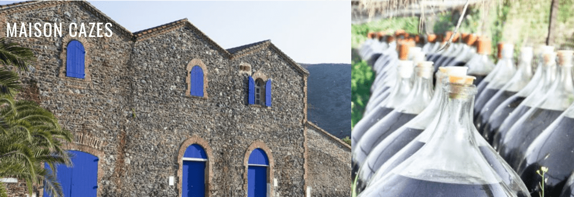 Maison Cazes, vins du Roussillon, Rivesaltes et Côtes du Roussillon