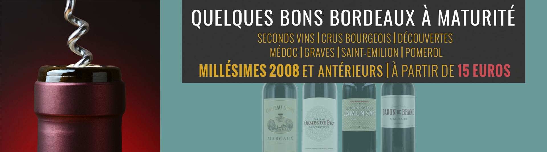 Bons Bordeaux à maturité