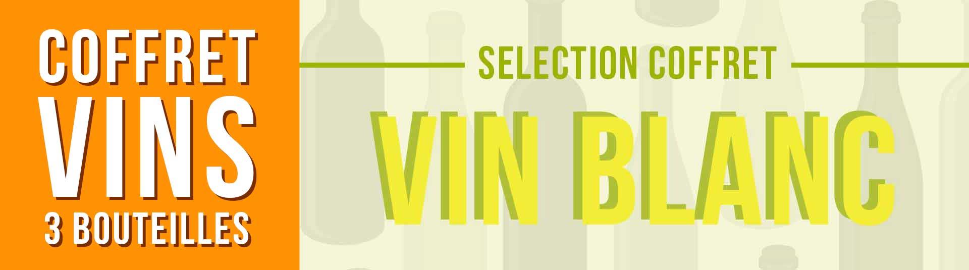 Coffret vin blanc Sélection 3 bouteilles