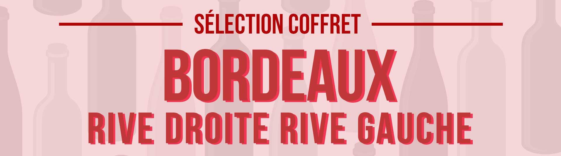 Coffret vin rouge Bordeaux Rive droite et Rive gauche 3 bouteilles