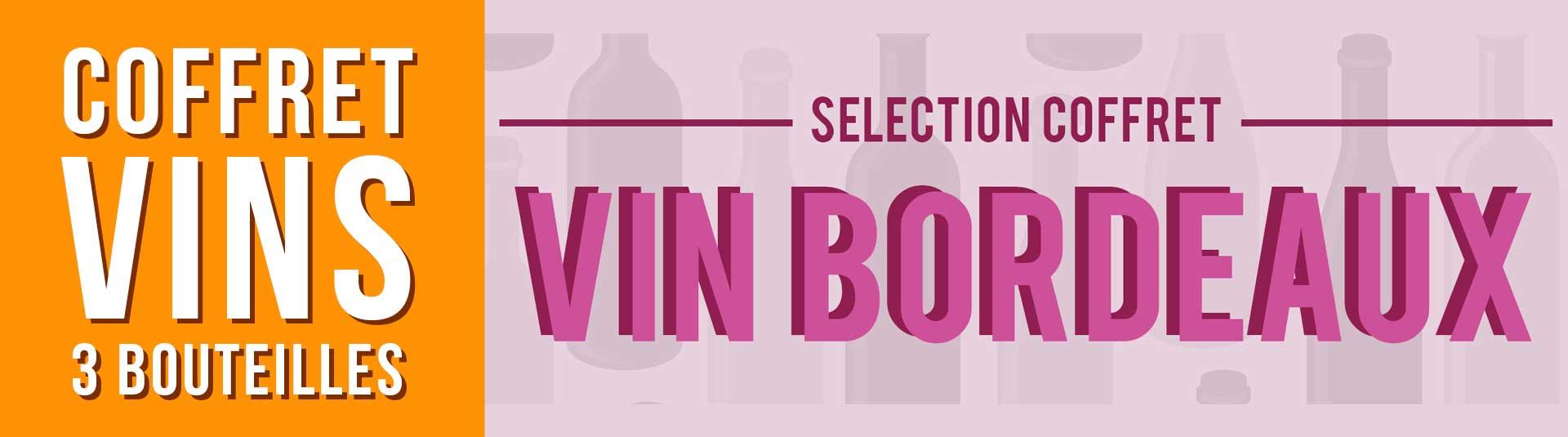 Coffret vin rouge Bordeaux Sélection 3 bouteilles