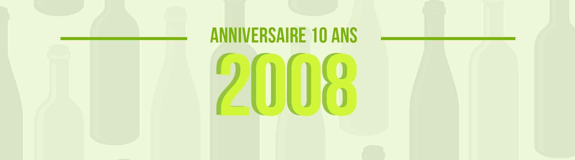 Vins de 2008 : cadeau d'anniversaire 10 ans